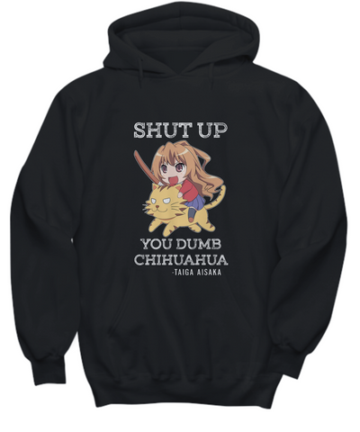 Shut Up Taiga Aisaka Quote Hoodie, Black
