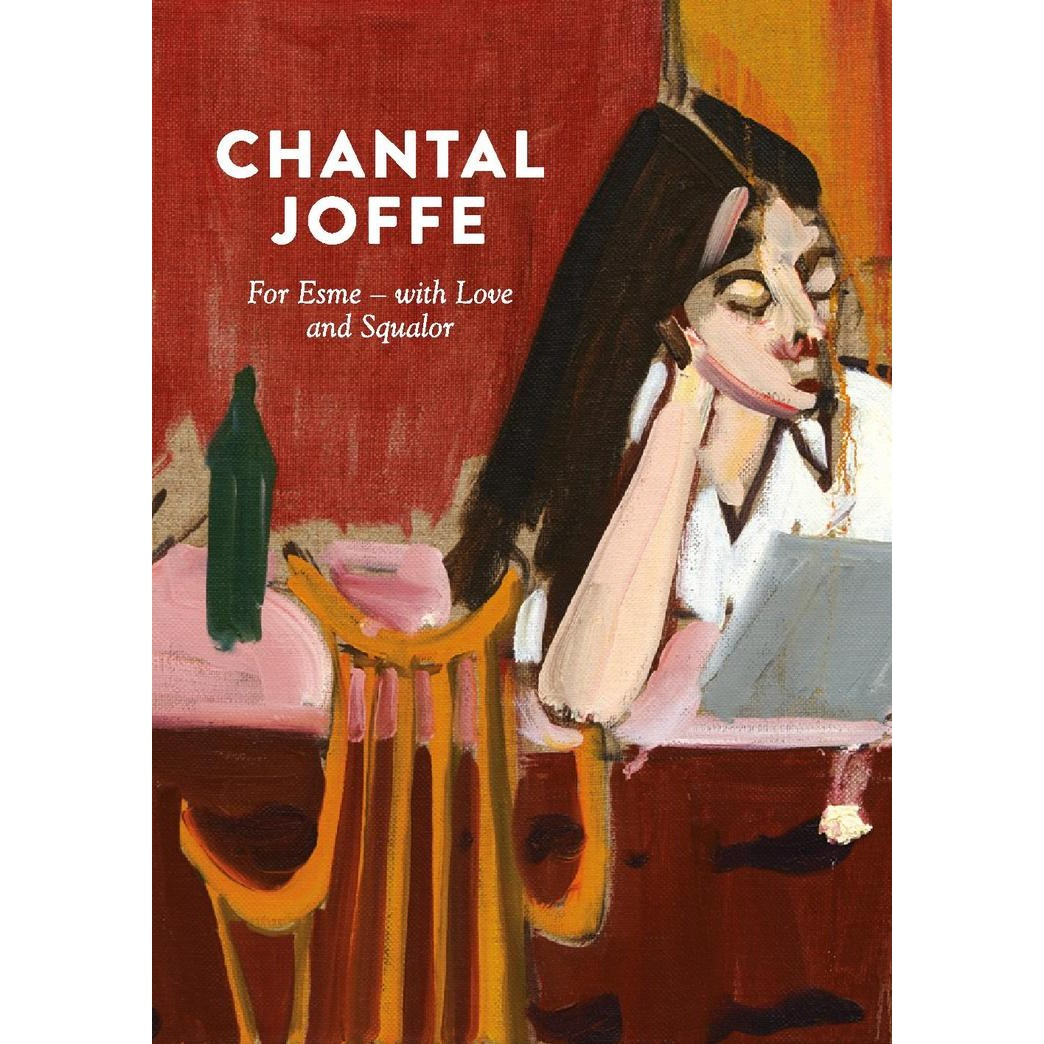 Chantal Joffe: For Esme - With Love and Squalor