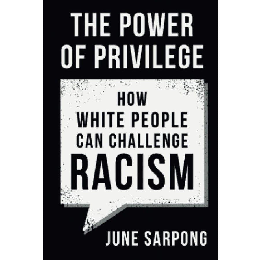 The Power of Privilege - June Sarpong-Arnolfini Bookshop