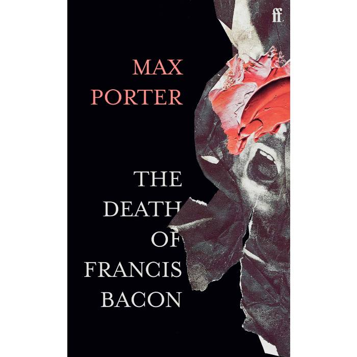 The Death of Francis Bacon (Signed Copy) - Max Porter