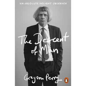 The Descent of Man - Grayson Perry-Arnolfini Bookshop