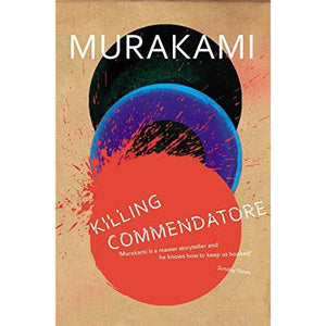 Killing Commendatore - Haruki Murakami - Arnolfini Bookshop