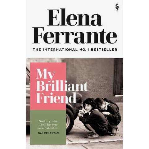 My Brilliant Friend  - Elena Ferrante - Arnolfini Bookshop
