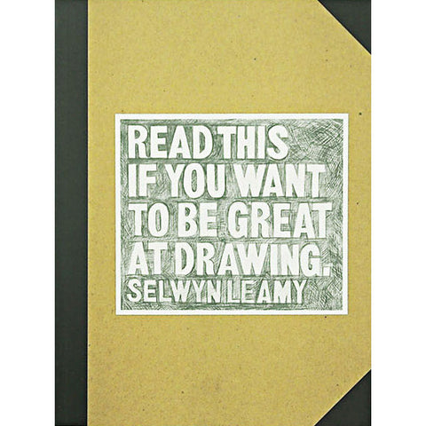 Read This if You Want to Be Great at Drawing - Selwyn Leamy - Arnolfini Bookshop
