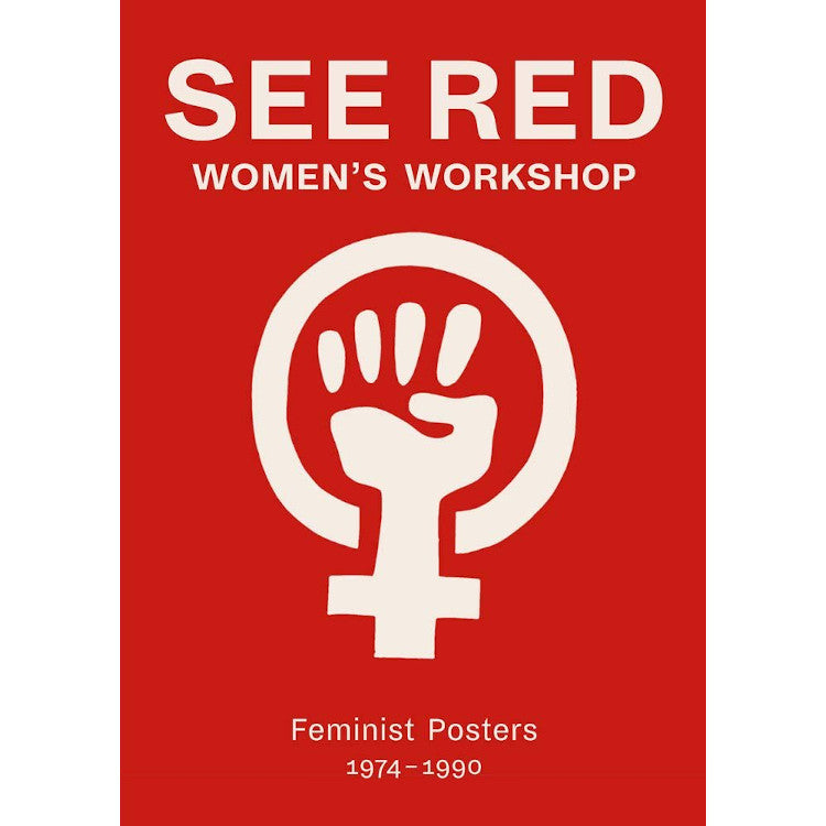 See Red Womens Workshop - Arnolfini Bookshop