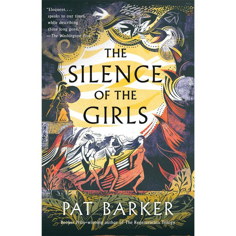 The Silence of the Girls - Pat Barker - Arnolfini Bookshop