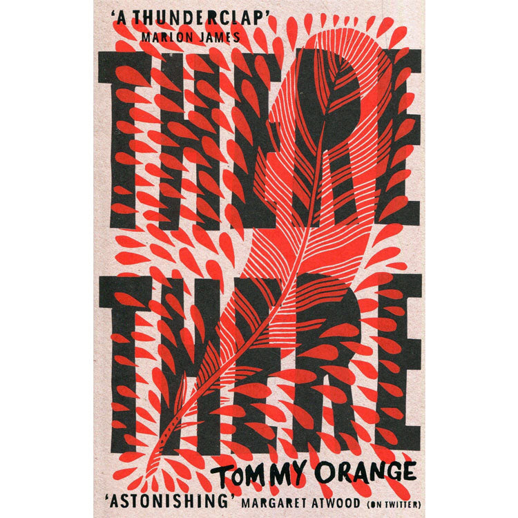 There There - Tommy Orange - Arnolfini Bookshop
