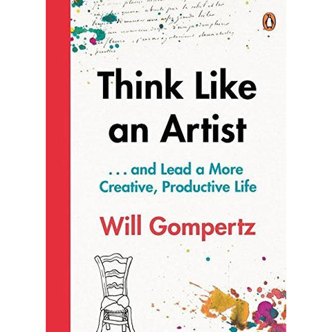 Think Like an Artist - Will Gompertz - Arnolfini Bookshop