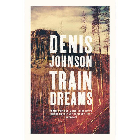 Train Dreams - Dennis Johnson - Arnolfini Bookshop
