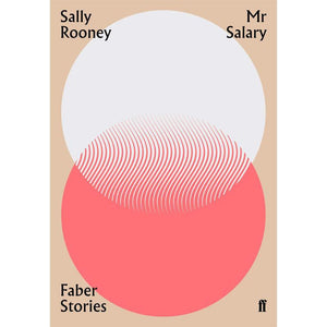 Mr Salary - Sally Rooney - Arnolfini Bookshop