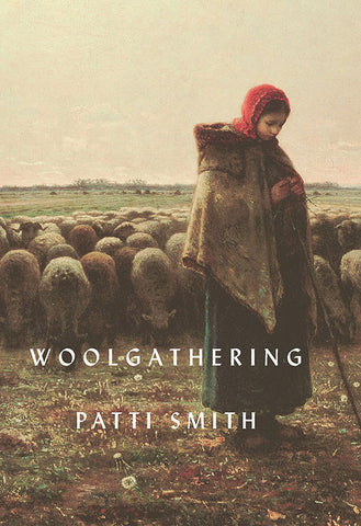 Patti Smith - Woolgathering