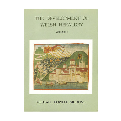 The Development of Welsh Heraldry - Volume I