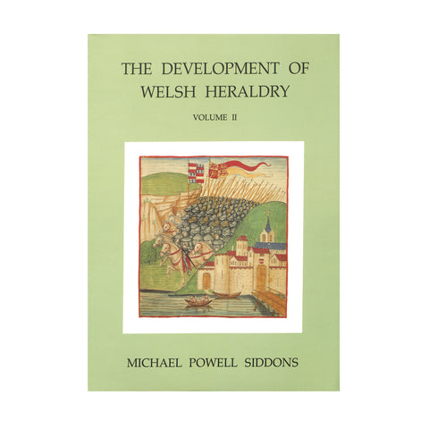 The Development of Welsh Heraldry - Volume II