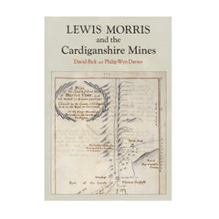 Lewis Morris and the Cardiganshire Mines