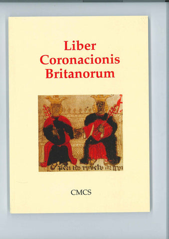Liber Coronacionis Britanorum (The Book of the Crowning of the Britons)