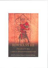 Bewnans Ke (The Life of St Kea)