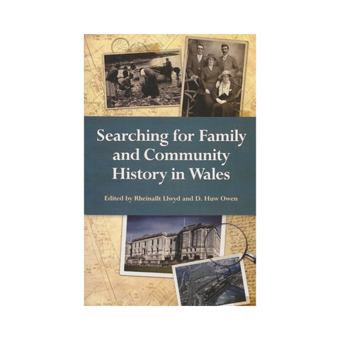 Searching for Family & Community History in Wales