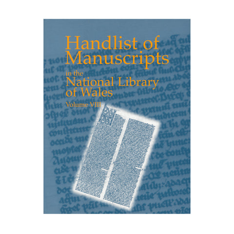 Handlist of Manuscripts in the National Library of Wales - Volume VIII