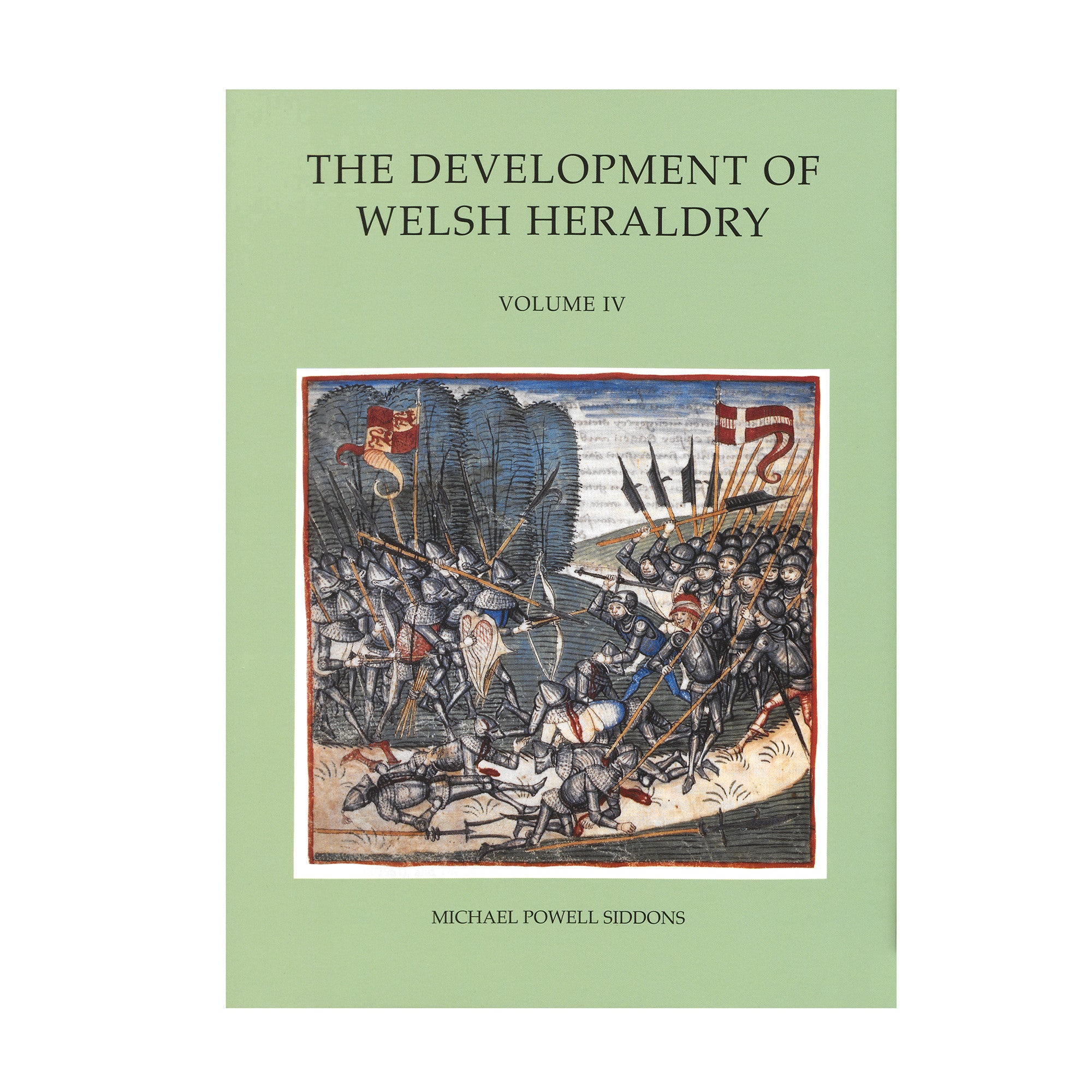 The Development of Welsh Heraldry - Volume IV