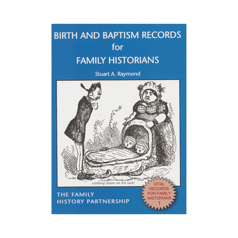 Birth & Baptism Records for Family Historians