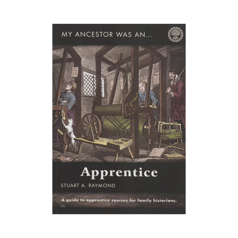 My Ancestor was an ... Apprentice