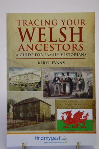 Tracing Your Welsh Ancestors: A Guide for Family Historians - National Library of Wales Online Shop / Siop Arlein Llyfrgell Genedlaethol Cymru