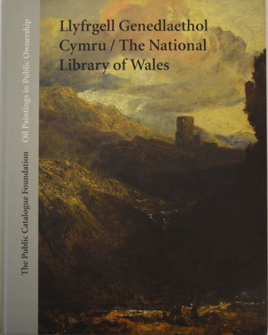 Oil Paintings in Public Ownership: The National Library of Wales|'Oil Paintings in Public Ownership': Llyfrgell Genedlaethol Cymru