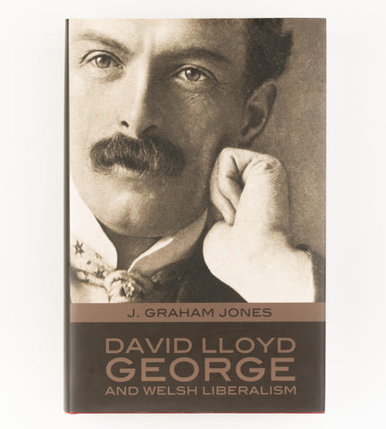 David Lloyd George and Welsh Liberalism