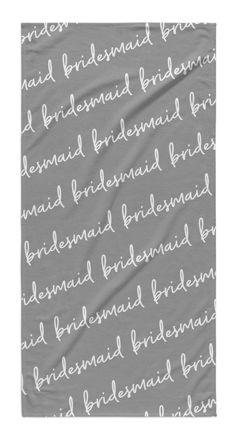 BRIDESMAID CURSIVE TOWEL