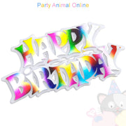 Happy Birthday Motto - Rainbow Colours Pack of 10