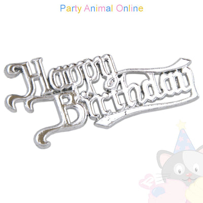 Happy Birthday Motto - Silver Coloured Pack of 10