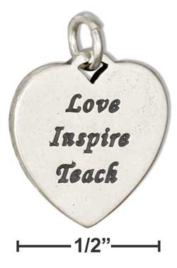 "sterling silver heart ""love Inspire teach"" message charm"
