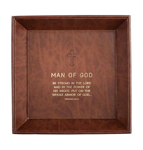 Just For Him - Man Of God Ephesians 6:10 - Valet Tray