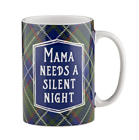 Mama Needs a Silent Night Single Mug