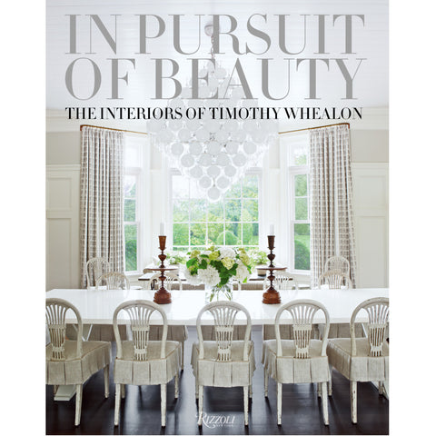 In Pursuit of Beauty: The Interiors of Timothy Whealon - Coffee Table Book - Villa Decor Design & Style