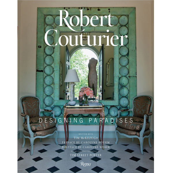 Robert Couturier: Designing Paradises- Coffee Table Book - Villa Decor Design & Style