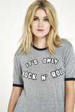 It's Only Rock and Roll T-Shirt - Grey