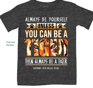 You Can be A Tiger Youth Tee