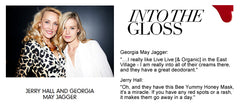 Jerry Hall - Georgia Jagger - Bee Yummy Skinfood - Into The Gloss Magazine