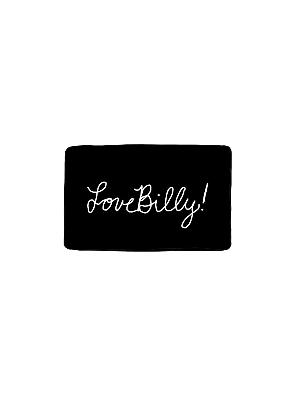 Love Billy! Gift Card