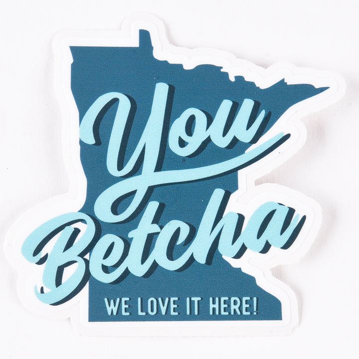 You Betcha Mural - Sticker