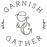 Garnish & Gather