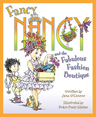 Fancy Nancy & Fabulous Fashion Boutique