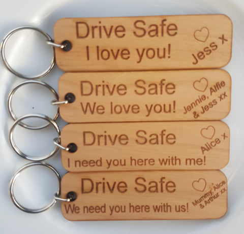 Personalised Drive Safe I need you here with me/us Engraved Keychain