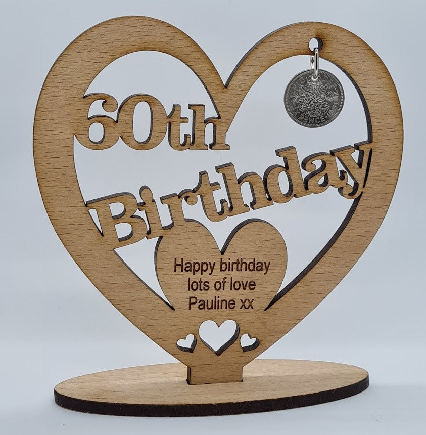 Personalised Birthday Wooden Freestanding Heart With Lucky Sixpence Minted The Same Year The Recipient Was Born