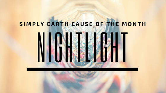 Cause of the Month: Nightlight