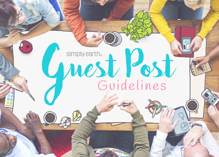 Simply Earth Guest Post Guidelines