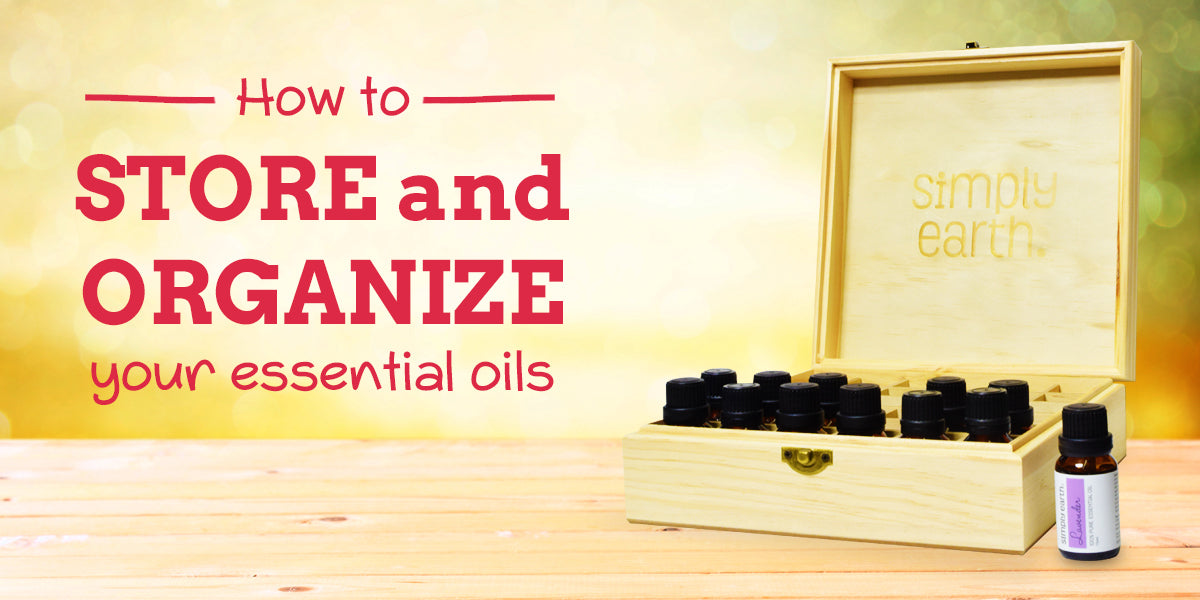 how to store your essential oils