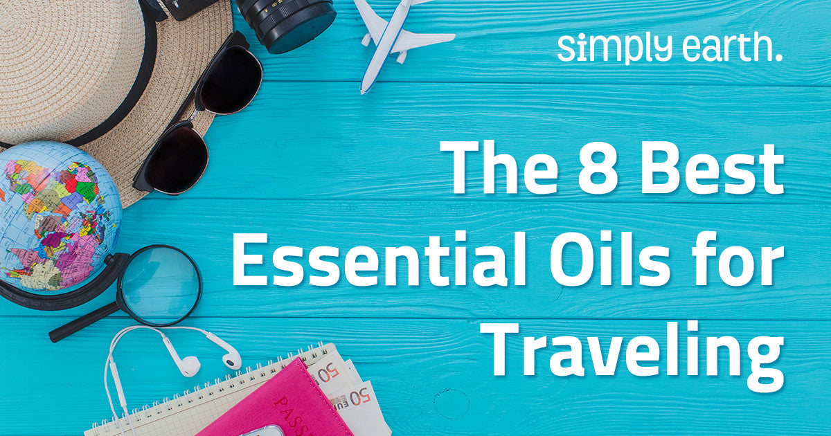8 Best Essential Oils for Traveling