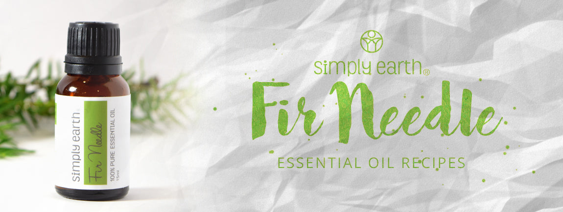 fir needle essential oil recipes